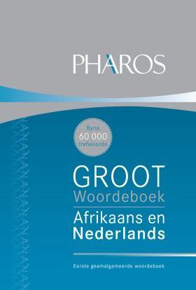 Pharos Groot woordeboek Afrikaans en Nederlands