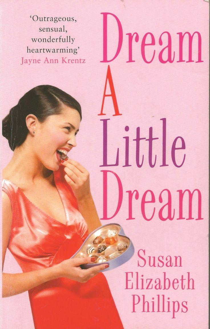 Susan Elizabeth Phillips - Dream a Little Dream