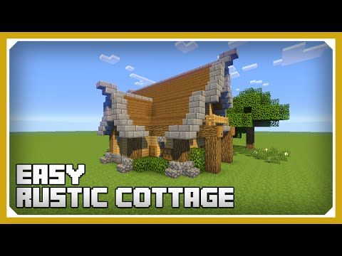 http://minecraftstream.com/minecraft-tutorials/minecraft-how-to-build-a-small-rustic-cottage-tutorial-easy-survival-minecraft-house/ - Minecraft: How To Build A Small Rustic Cottage Tutorial (Easy Survival Minecraft House ) Minecraft: How To Build A Small Rustic Cottage Tutorial This episode of Minecraft Build Tutorial is focused on a quick, simple and easy small rustic cottage that doesn't need many resources to build but is still beautiful and will look nice in any