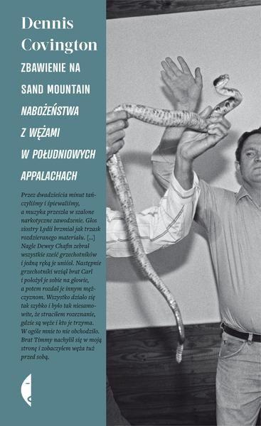 Zbawienie na Sand Mountain. Nabożeństwa z wężami w południowych Appalachach
