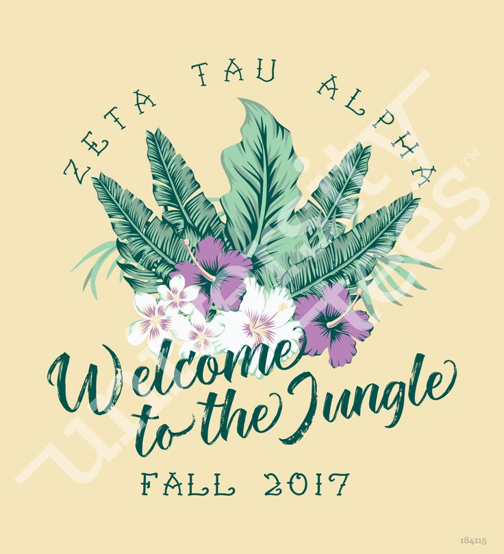 Welcome to the jungle I Zeta Tau Alpha I fall and spring recruitment designs I made by University Tees I apparel designs | custom greek apparel | recruitment designs