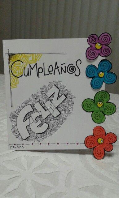"""Tarjeta """"Cumpleaños Feliz"""" pieza única, hecha a mano. Técnica : Plumones sobre papel opalina."""