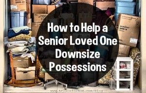 The prospect of downsizing can be a difficult one for seniors facing the move to assisted living. A lifetime of memories associated with possessions can be daunting to wade through for the families and caregivers, but there are ways to help ease the transition for your senior loved one.