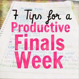 Organized Charm: 7 Tips for a Productive Finals Week <--- This has really, really great ways to get stuff done!