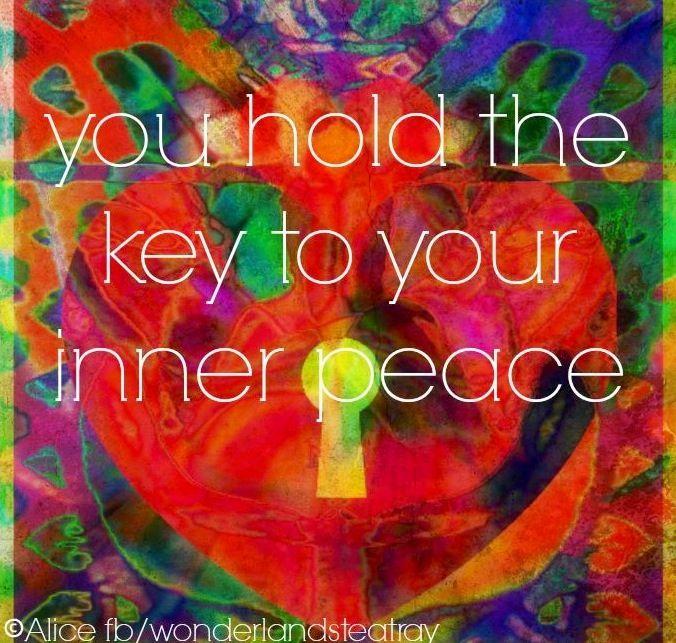 Inner peace quote via Alice in Wonderland's TeaTray at www.Facebook.com/WonderlandsTeaTray