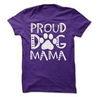 Proud Dog Mama - http://mixre.com/product/proud-dog-mama-4/ #5050Blend, #Adult, #Male