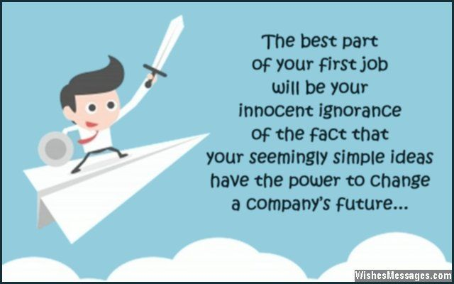 The Best Part Of Your First Job Will Be Your Innocent