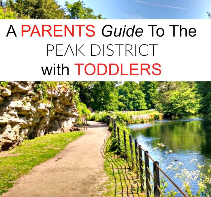 A Parent's Guide to the Peak District with toddlers #peakdistrict #familytravel #toddlerfriendly