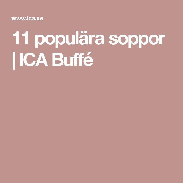 11 populära soppor | ICA Buffé