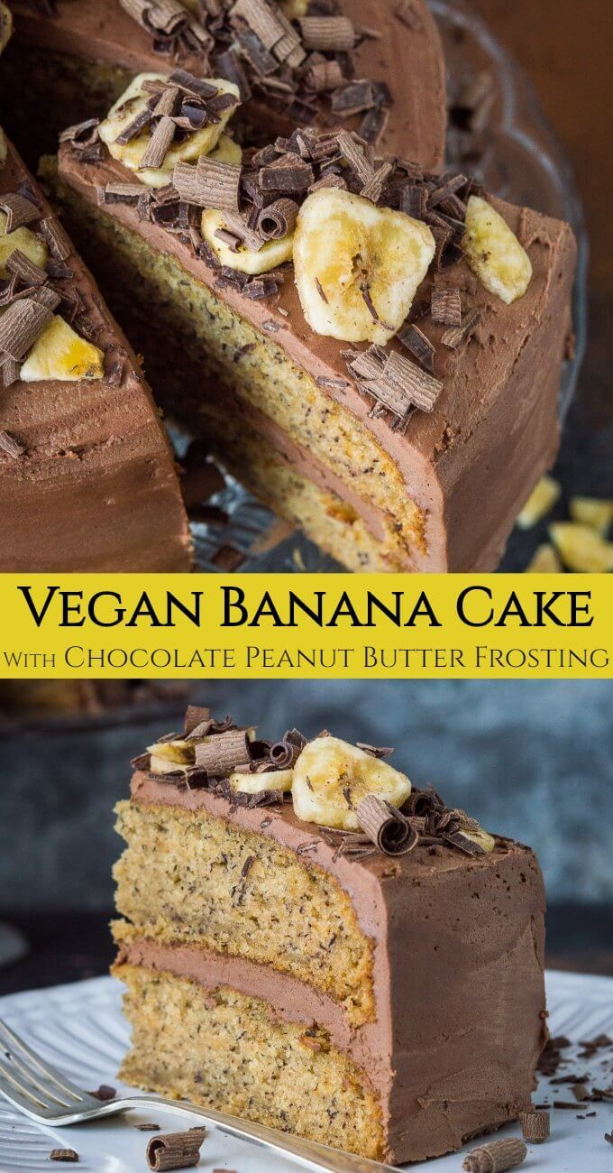 Vegan banana cake with chocolate peanut butter fro…