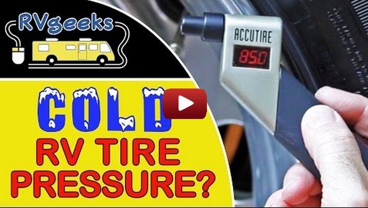 Are Your 'Cold' RV Tire Pressure Readings Really 'Cold'? How to Prevent Artificially Inflated Readings.