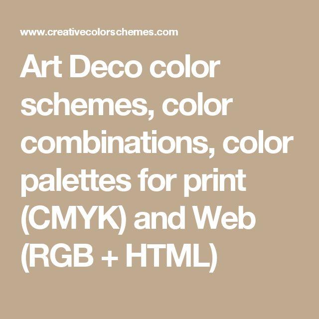 Art Deco color schemes, color combinations, color palettes for print (CMYK) and Web (RGB + HTML)