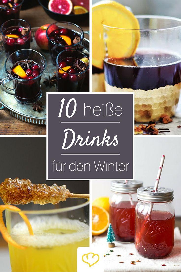 10 heiße Drinks für kalte Tage, die dich von innen wieder aufwärmen! Ideal nach einem langen Winterspaziergang!