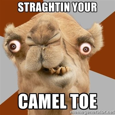 Crazy Mom Meme | STRAGHTIN YOUR CAMEL TOE - Crazy Camel lol | Meme Generator