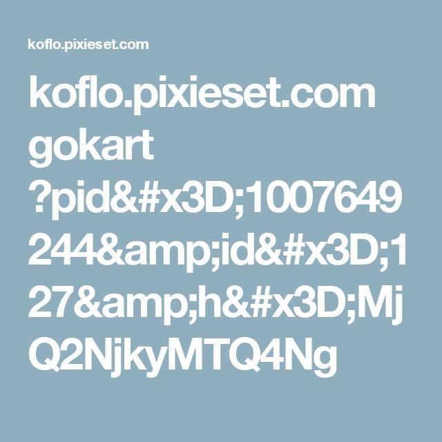 koflo.pixieset.com gokart ?pid=1007649244&id=127&h=MjQ2NjkyMTQ4Ng