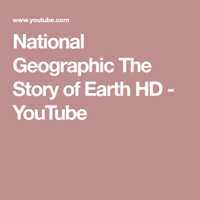 National Geographic The Story of Earth HD - YouTube