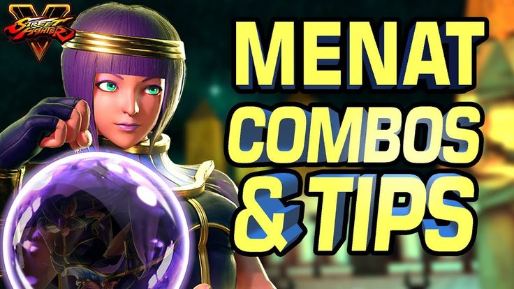 Menat Combos & Tips with Street Fighter 5 Pro Gllty https://www.youtube.com/watch?v=hLOTO3ytS2A&t=25s