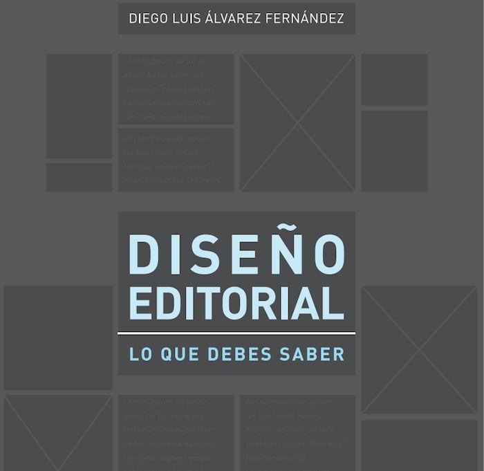 Descargar Diseño Editorial, Lo que debes saber - Diego Luis Álvarez Fernández