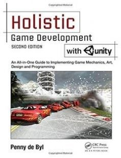 Holistic Game Development with Unity: An All-in-One Guide to Implementing Game Mechanics Art Design and Programming 2nd Edition free download by Penny de Byl ISBN: 9781138888784 with BooksBob. Fast and free eBooks download.  The post Holistic Game Development with Unity: An All-in-One Guide to Implementing Game Mechanics Art Design and Programming 2nd Edition Free Download appeared first on Booksbob.com.