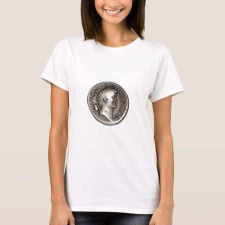 Ancient Roman Coin Marc Antony T-Shirt - tap, personalize, buy right now!