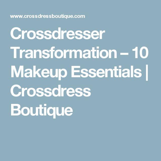 Crossdresser Transformation – 10 Makeup Essentials | Crossdress Boutique