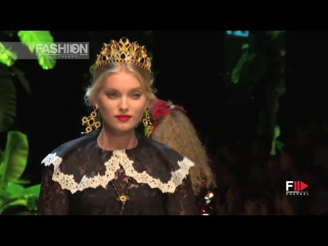 DOLCE&GABBANA Spring Summer 2017 Milan Fashion Week by Fashion Channel