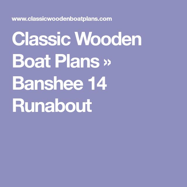Classic Wooden Boat Plans » Banshee 14 Runabout