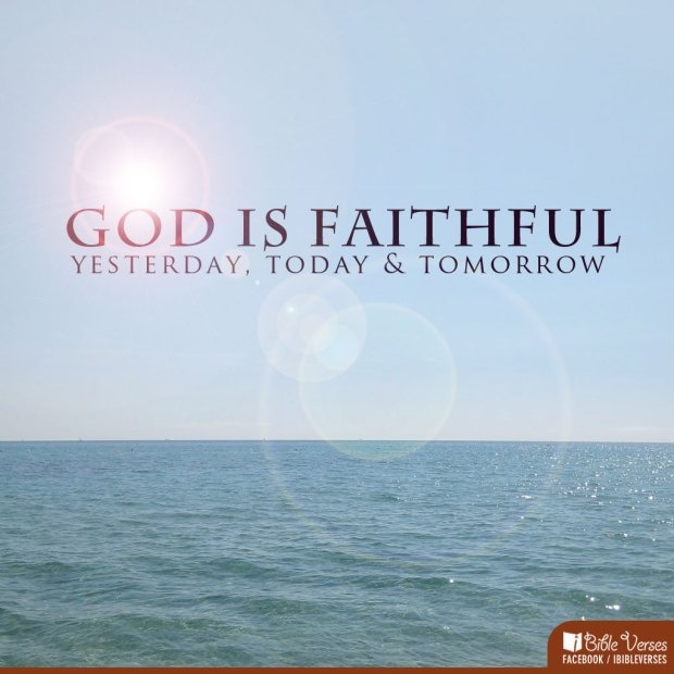 God Is Faithful Quotes