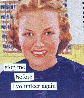 Stop the codependent caretaking!  Anne Taintor Art: Thoughts, Magnets, Retro Humor, Anne Taintor, Volunteers, Funny, Hair Accessories, Annetaintor, True Stories