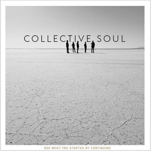 Collective Soul - See What You Started By Continuing CD October 2 2016 Pre-order