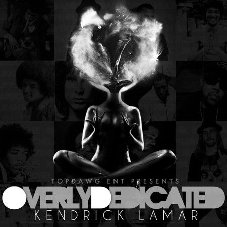 Kendrick Lamar      Overly Dedicated     one of the best ever