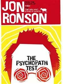 """""""What should my message to them be? 'Turn yourselves in?'"""" --Jon Ronson, The Psychopath Test (current #read)"""