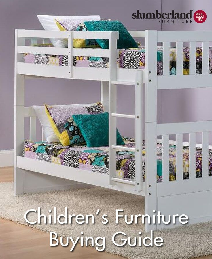 Stay Safe With This Childrenu0027s Furniture Buying Guide.