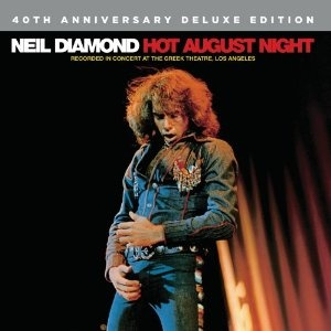 Review: Hot August Night: 40th Anniversary Deluxe Edition - Neil Diamond