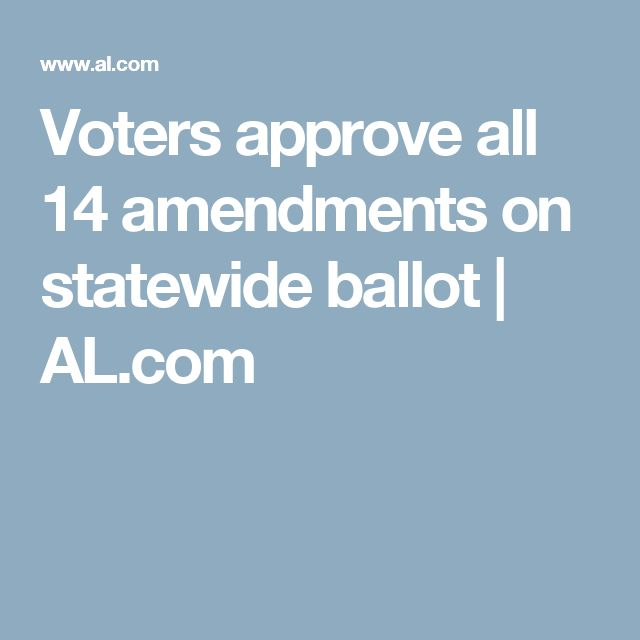 Voters approve all 14 amendments on statewide ballot | AL.com