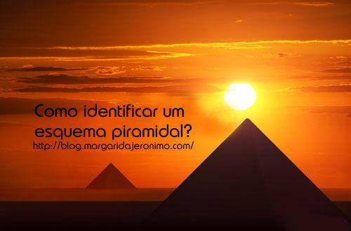 O que é um esquema piramidal?http://blog.margaridajeronimo.com/como-identificar-um-esquema-piramidal/