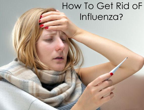 How to get rid of influenza? Home remedies for influenza. Influenza treatment. Treatment influenza. Flu remedies. Treat Influenza. Cure influenza naturally.