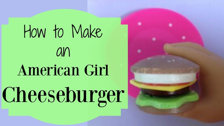 Doll Hamburger DIY   How To Make American Girl Doll Crafts
