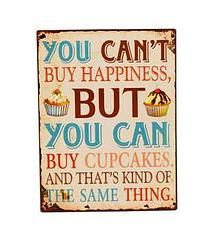 You Can't Buy Happiness - $12.49
