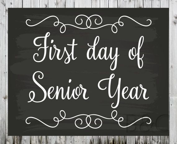 First and Last Day of School Printable Sign, First and Last Day of Senior Year High School or College Photo Prop