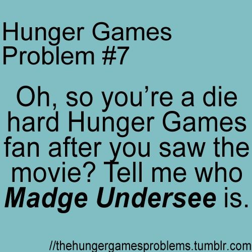 Next time someone says they love the hunger games but they haven't read the book I will ask them that