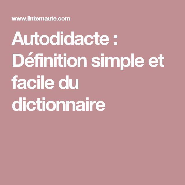 Autodidacte : Définition simple et facile du dictionnaire
