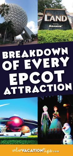 There is so much to do and experience at Epcot! While this park is known for the food and drinking there are a lot of fantastic attractions to do at this park as well. Let's a take a look at the breakdown of each attraction at Epcot.