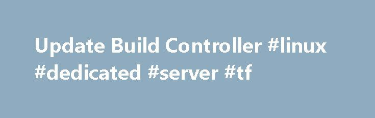 Update Build Controller #linux #dedicated #server #tf http://charlotte.remmont.com/update-build-controller-linux-dedicated-server-tf/  # here's the scene: We use Visual Studio Online and an on-premise build server in our company network with TFS 2013 to build our solution after gated check-ins and releases. Now we upgraded from Visual Studio 2013 to Visual Studio 2015 Enterprise and upgraded to the new .NET version. We are were really eager to make use of the new features of C# 6 but after…