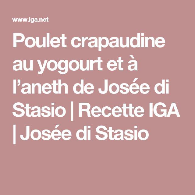 Poulet crapaudine au yogourt et à l'aneth de Josée di Stasio | Recette IGA | Josée di Stasio