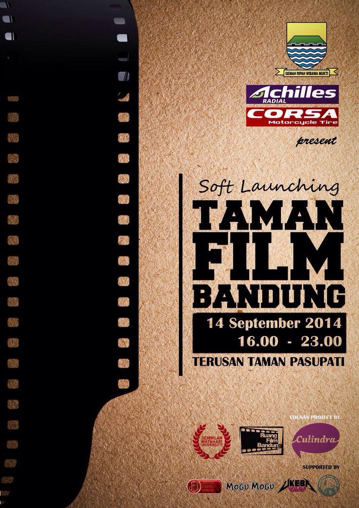 Launching Taman Film Bandung   14 September 2014 At Taman Pasupati Jam 16.00-23.00  Let's pop the corn!