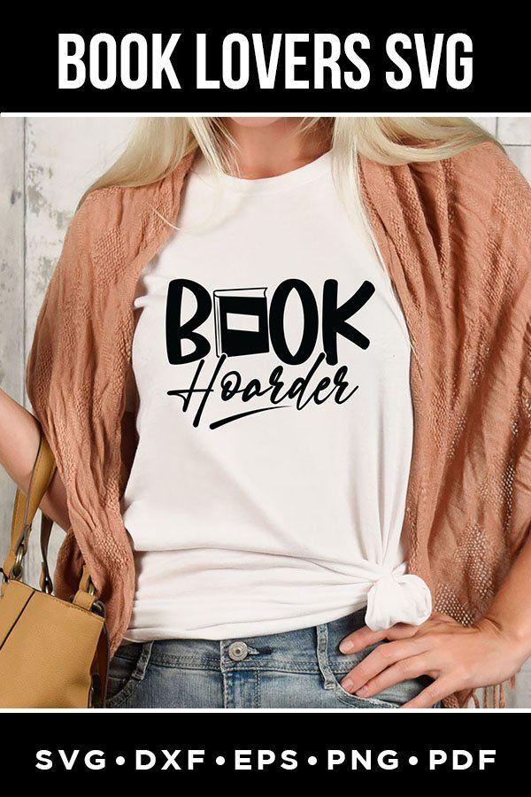 Book Hoarder, Book Lovers SVG, Reading SVG #bookhoarder #booklovessvg #readingsvg