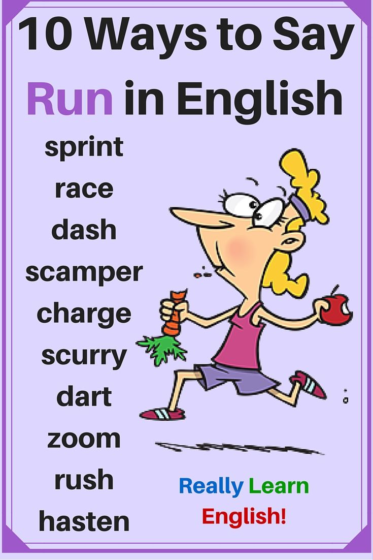 10 Ways to Say Run in English (English Vocabulary) Repinned by Chesapeake College Adult Ed. We offer free classes on the Eastern Shore of MD to help you earn your GED - H.S. Diploma or Learn English (ESL). www.Chesapeake.edu