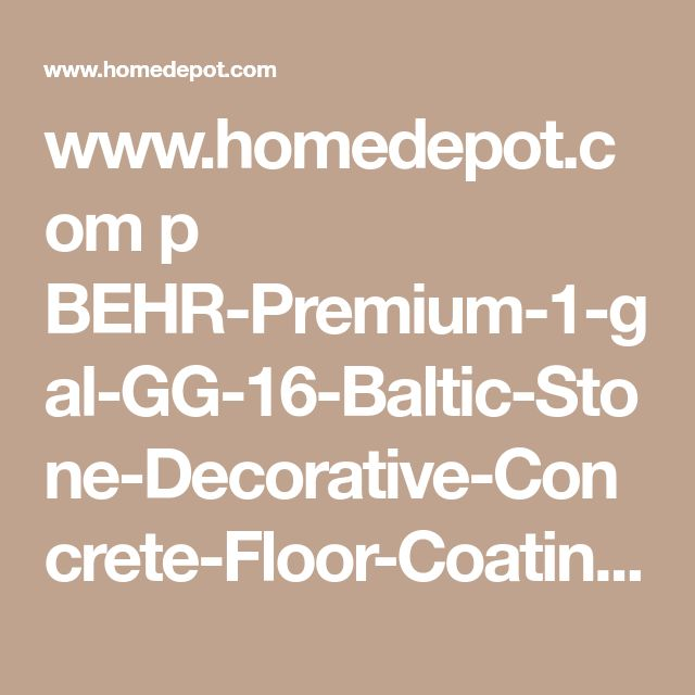 www.homedepot.com p BEHR-Premium-1-gal-GG-16-Baltic-Stone-Decorative-Concrete-Floor-Coating-65501 206683658