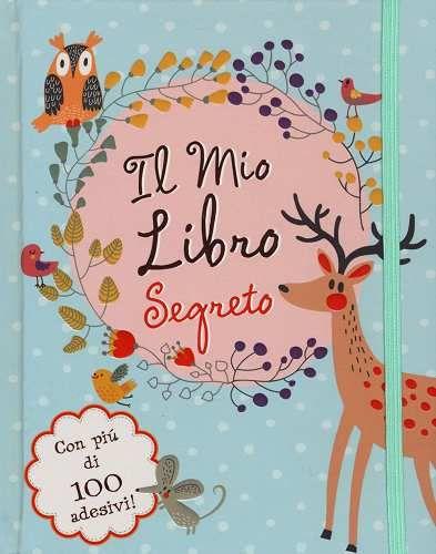 Prezzi e Sconti: Il il mio libro segreto. con adesivi New  ad Euro 14.50 in #El #Libri